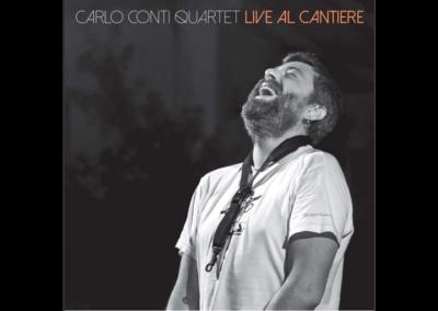 Carlo Conti Quartet – Live al Cantiere