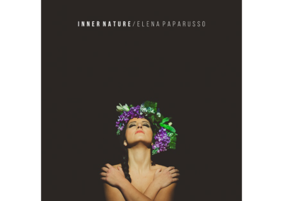 Elena Paparusso – Inner Nature