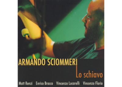 Armando Sciommeri – Lo Schiavo